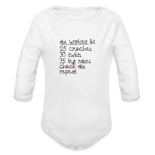Abs Workout List - Organic Long Sleeve Baby Bodysuit