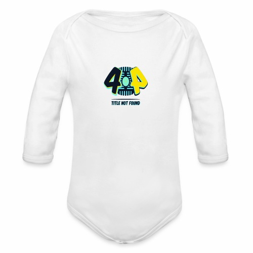 404 Logo - Organic Long Sleeve Baby Bodysuit