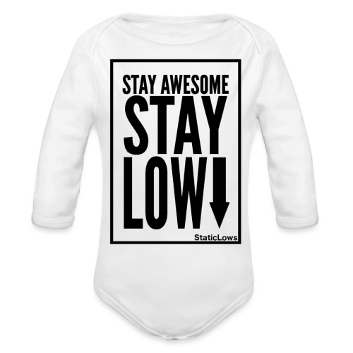 Stay Awesome - Organic Long Sleeve Baby Bodysuit