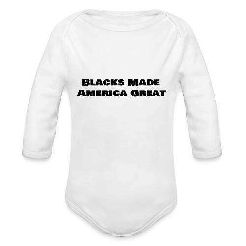(blacks_made_america) - Organic Long Sleeve Baby Bodysuit