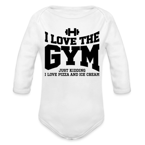 I love the gym - Organic Long Sleeve Baby Bodysuit