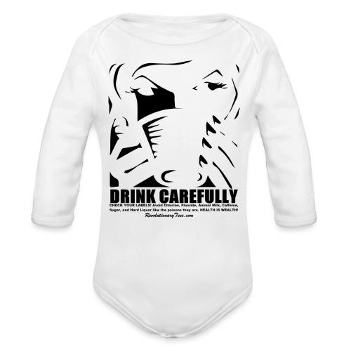 Drink Carefully - Organic Long Sleeve Baby Bodysuit