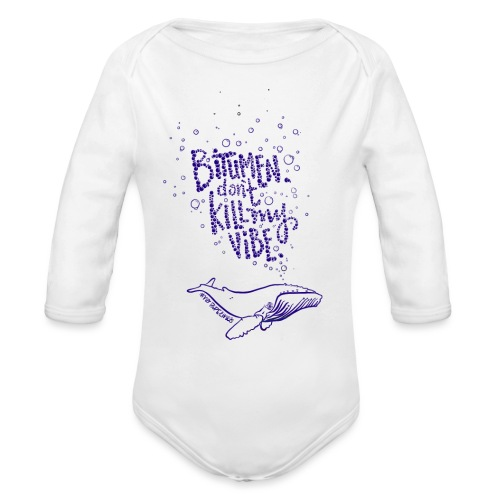 bitumen don't kill my vibe - navy - Organic Long Sleeve Baby Bodysuit