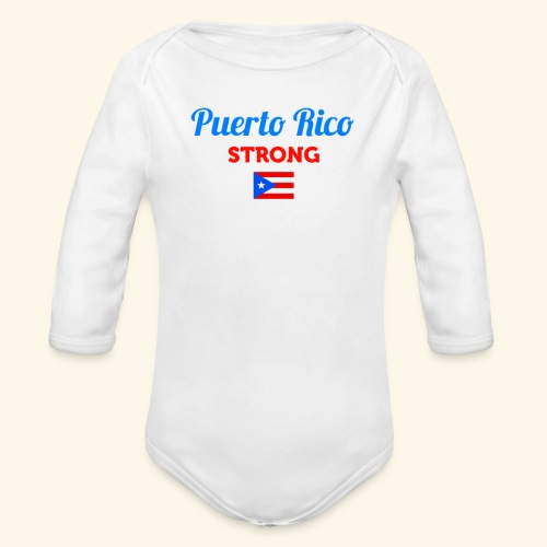 Puerto Rico always STRONG - Organic Long Sleeve Baby Bodysuit