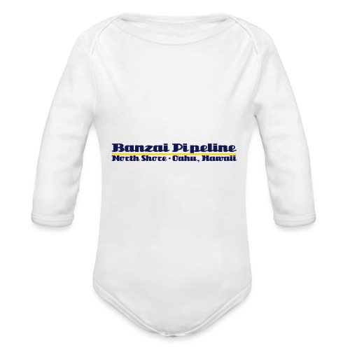 Banzai Pipeline North Shore Oahu, Hawaii - Organic Long Sleeve Baby Bodysuit