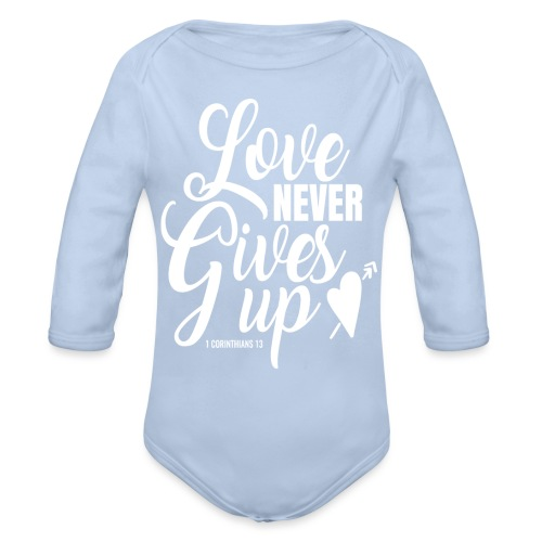 Love Never Gives Up - Organic Long Sleeve Baby Bodysuit