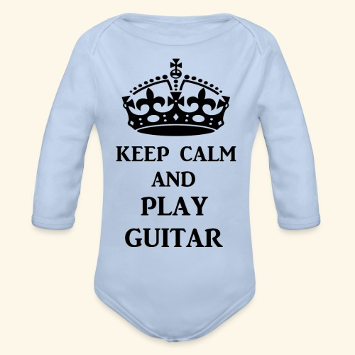keep calm play guitar blk - Organic Long Sleeve Baby Bodysuit