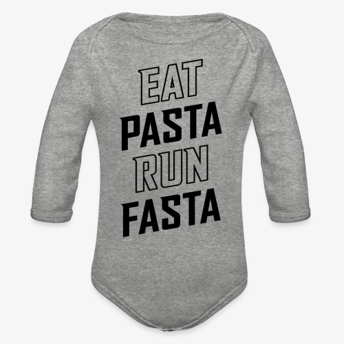 Eat Pasta Run Fasta v2 - Organic Long Sleeve Baby Bodysuit