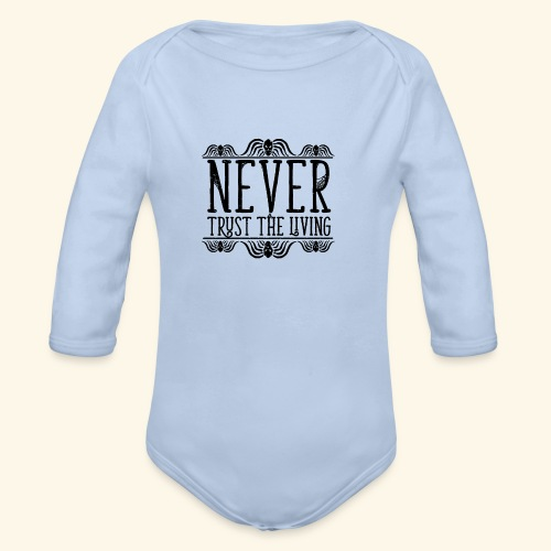 Never Trust The Living episode - Organic Long Sleeve Baby Bodysuit
