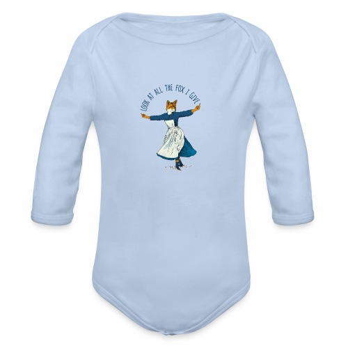 Look At All The Fox I Give - Organic Long Sleeve Baby Bodysuit