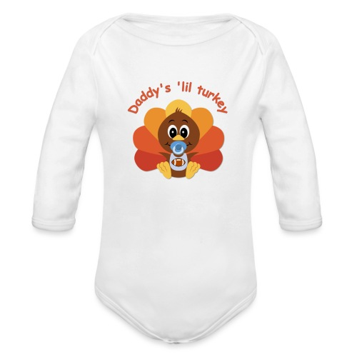 Daddy's 'lil turkey - boy edition - Organic Long Sleeve Baby Bodysuit