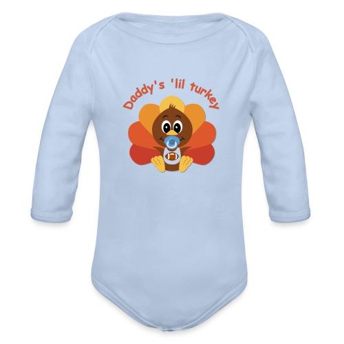 Daddy's 'lil turkey - boy edition - Organic Long Sleeve Baby Bodysuit