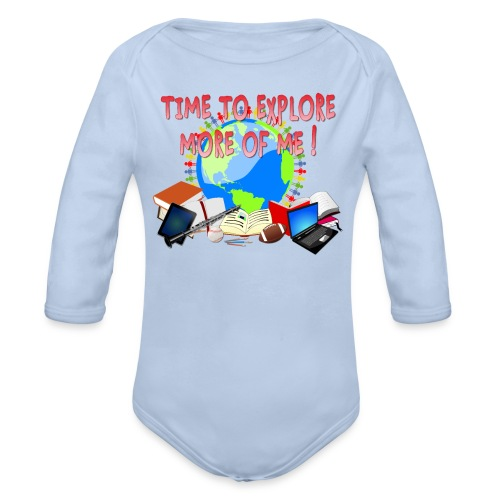 Time to Explore More of Me ! BACK TO SCHOOL - Organic Long Sleeve Baby Bodysuit