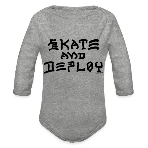 Skate and Deploy - Organic Long Sleeve Baby Bodysuit