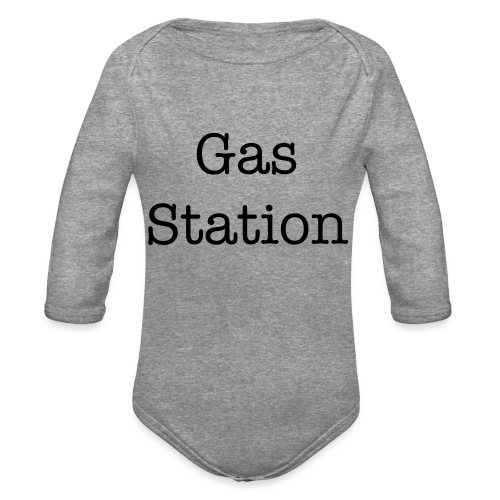 Gas Station baby gift - Organic Long Sleeve Baby Bodysuit