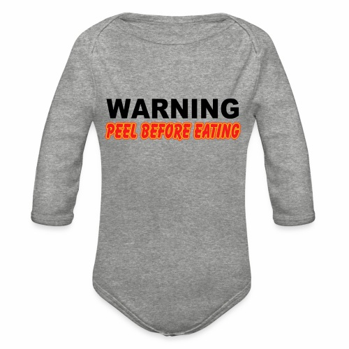 Peel Before Eating - Organic Long Sleeve Baby Bodysuit