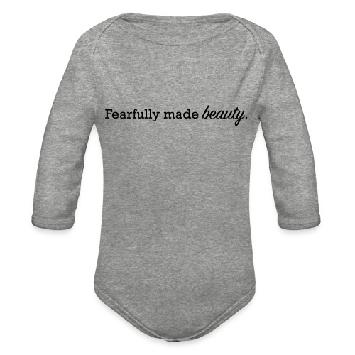 fearfully made beauty - Organic Long Sleeve Baby Bodysuit