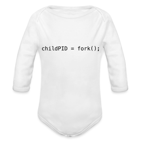 childPID = fork(); - Organic Long Sleeve Baby Bodysuit