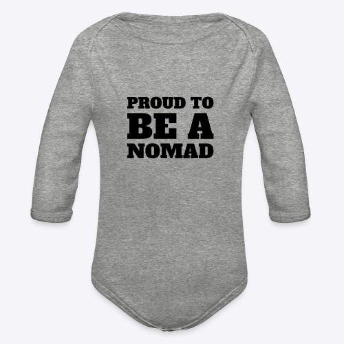 Proud to BE A Nomad - Organic Long Sleeve Baby Bodysuit