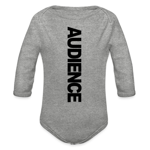Audience iphone vertical - Organic Long Sleeve Baby Bodysuit