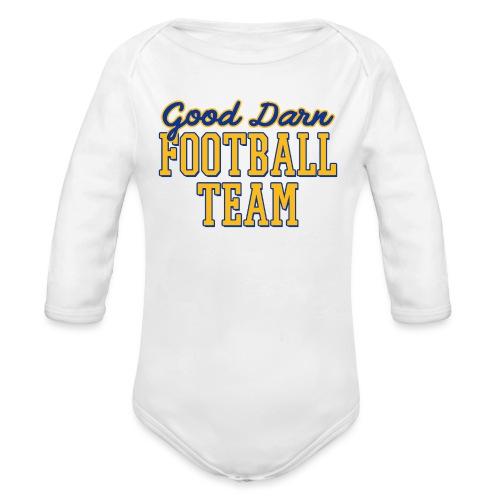 Good Darn Football Team - Organic Long Sleeve Baby Bodysuit