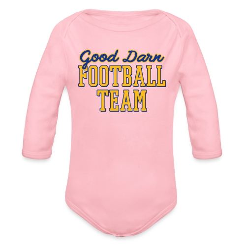 Good Darn Football Team - Organic Long Sleeve Baby Bodysuit