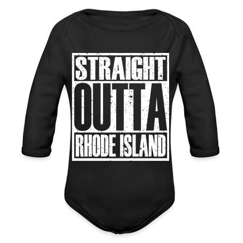 Straight Outta Rhode Island - Organic Long Sleeve Baby Bodysuit