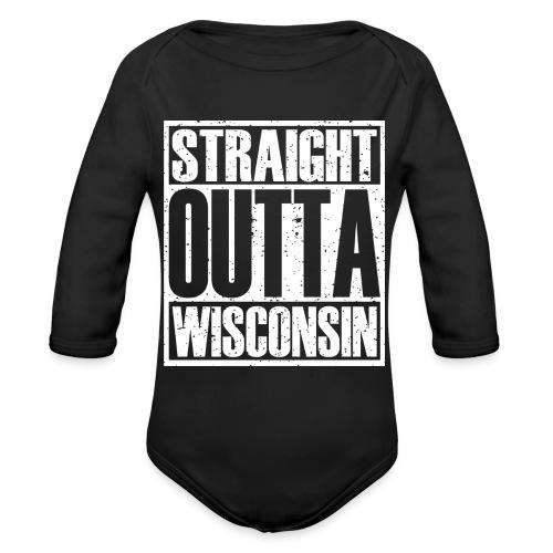 Straight Outta Wisconsin - Organic Long Sleeve Baby Bodysuit