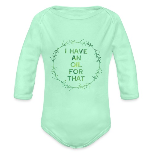 I have an oil for that tee - Organic Long Sleeve Baby Bodysuit