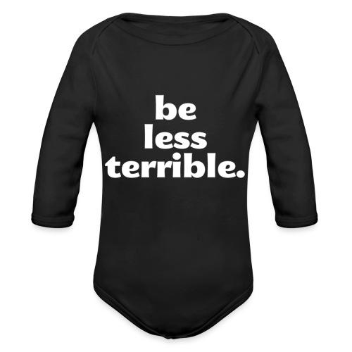 Be Less Terrible Ceramic Mug - Organic Long Sleeve Baby Bodysuit