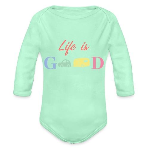 Life Is Good - Organic Long Sleeve Baby Bodysuit