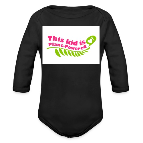 This Kid is Plant Powered - Organic Long Sleeve Baby Bodysuit