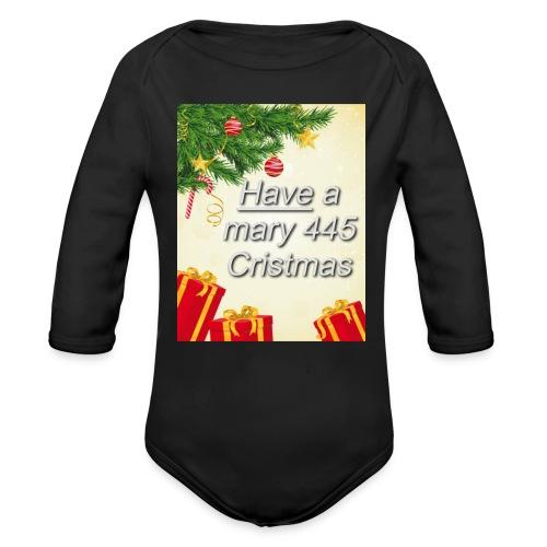 Have a Mary 445 Christmas - Organic Long Sleeve Baby Bodysuit