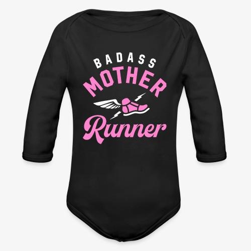 Badass Mother Runner - Organic Long Sleeve Baby Bodysuit