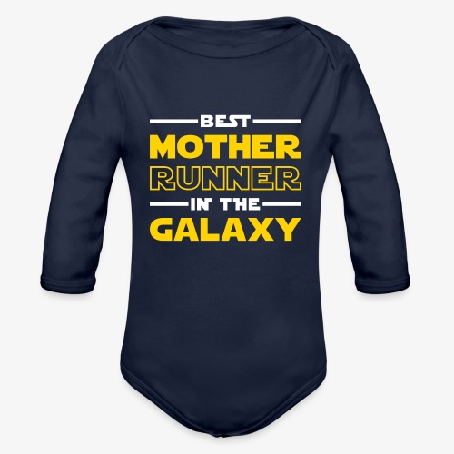 Best Mother Runner In The Galaxy - Organic Long Sleeve Baby Bodysuit