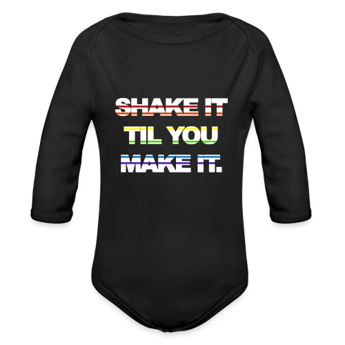 shake It Til You Make It - Organic Long Sleeve Baby Bodysuit
