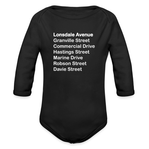 Street Names White Text - Organic Long Sleeve Baby Bodysuit