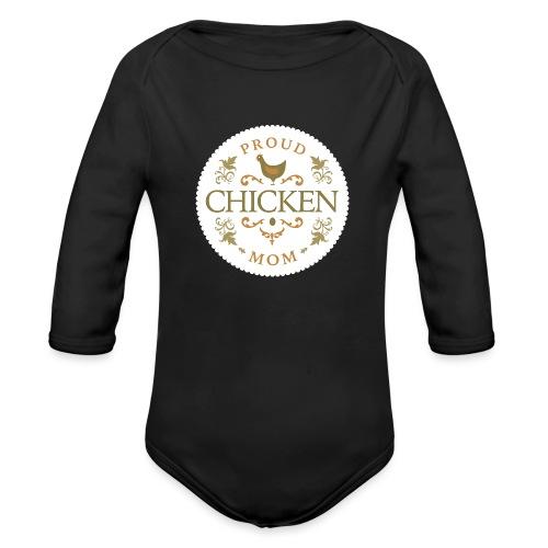 proud chicken mom - Organic Long Sleeve Baby Bodysuit