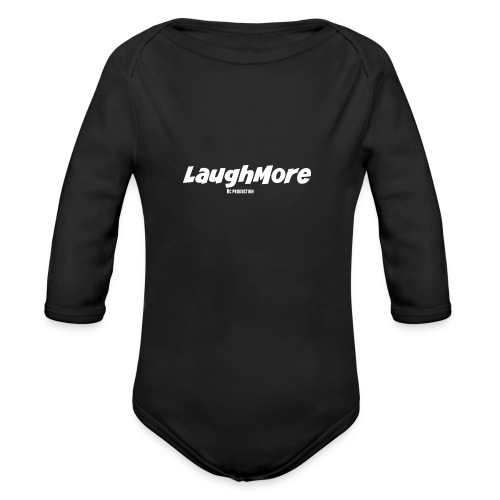 LAUGH MORE T-SHIRTS - Organic Long Sleeve Baby Bodysuit