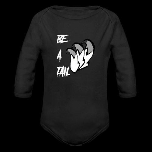 Be A Tail - Organic Long Sleeve Baby Bodysuit