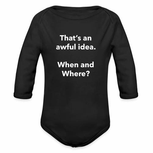 Awful Idea - Organic Long Sleeve Baby Bodysuit