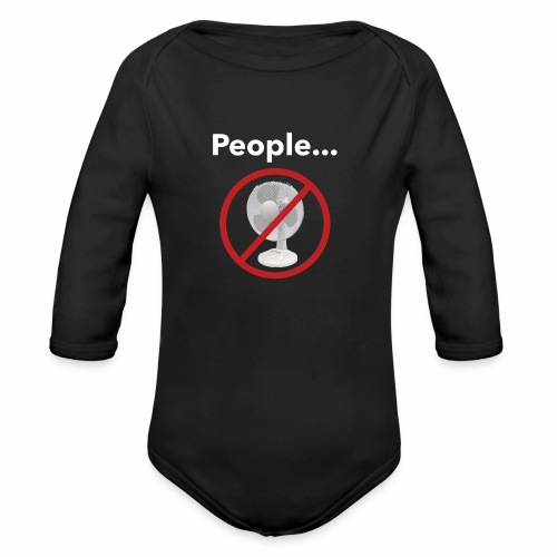 Not a Fan - Organic Long Sleeve Baby Bodysuit