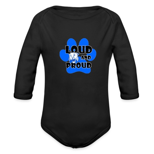 Loud and Proud - Organic Long Sleeve Baby Bodysuit