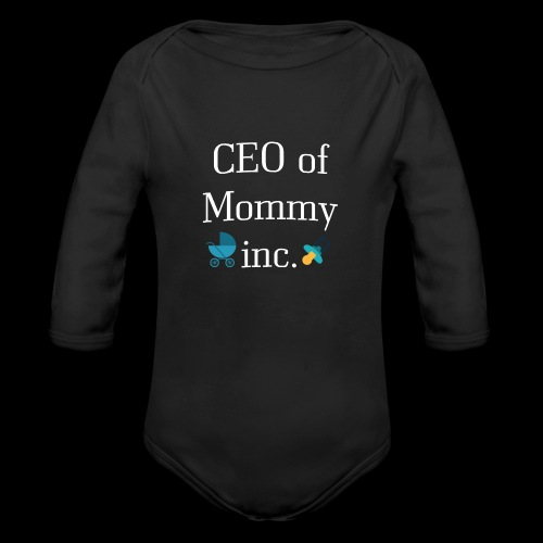 CEO of Mommy inc. - Organic Long Sleeve Baby Bodysuit