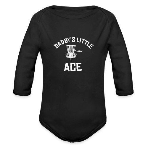 Daddy's Little Ace Disc Golf Shirt - Organic Long Sleeve Baby Bodysuit