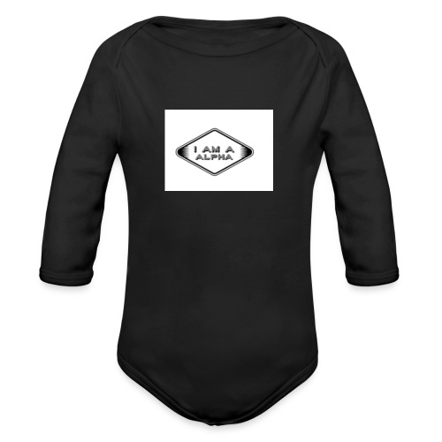 I am a Alpha - Organic Long Sleeve Baby Bodysuit
