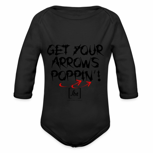 Get Your Arrows Poppin'! [fbt] - Organic Long Sleeve Baby Bodysuit