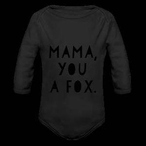 Mama, You a Fox - Long Sleeve Baby Bodysuit