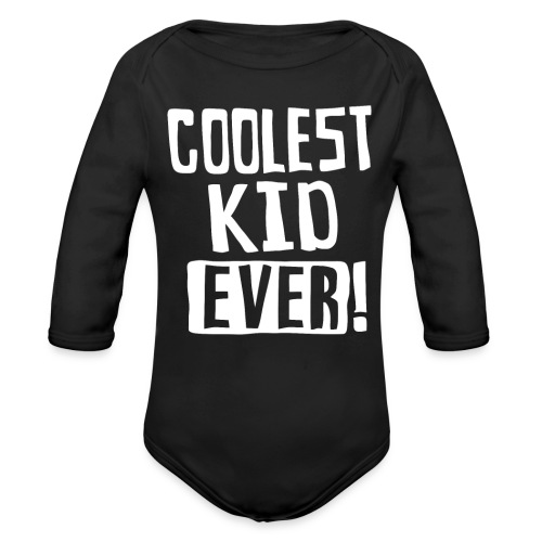 Coolest kid ever - Organic Long Sleeve Baby Bodysuit