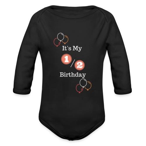 Half Birthday (Orange) - Organic Long Sleeve Baby Bodysuit